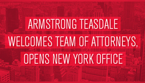 Armstrong Teasdale opens New York office, adds 16 attorneys