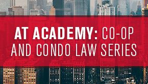 AT Academy: Co-op and Condo Law Series