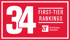 Armstrong Teasdale earned 34 First-Tier rankings in U.S. News and World Report's Best Law Firms issue