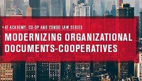 Modernizing Organizational Documents - Cooperatives