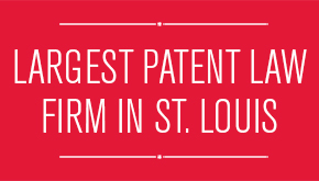 Largest Patent Law Firm in St. Louis
