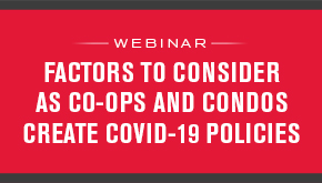 Factors to Consider as Co-ops and Condos Create COVID-19 Policies