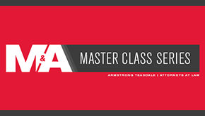 Armstrong Teasdale's M&A Master Class Series