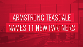 Armstrong Teasdale Names 11 New Partners