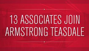 13 Associates Join Armstrong Teasdale