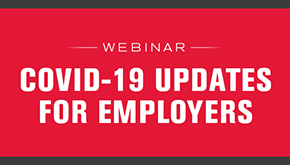 COVID-19 Updates for Employers